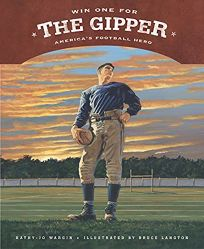 WIN ONE FOR THE GIPPER: Americas Football Hero