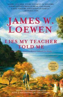 Nonfiction Book Review: Lies My Teacher Told Me ...