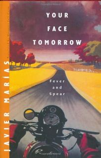 Your Face Tomorrow: Fever and Spear