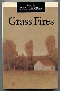 Grass Fires: Stories