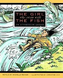 Girl Who Swam with the Fish: An Athabascan Legend