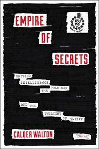 Empire of Secrets: British Intelligence