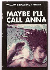 Maybe Ill Call Anna