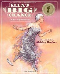 ELLAS BIG CHANCE: A Jazz-Age Cinderella