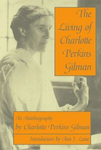 Nonfiction Book Review The Living Of Charlotte Perkins