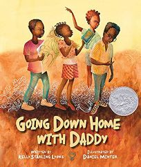 Children's Book Review: Going Down Home with Daddy by Kelly Starling Lyons, illus. by Daniel Minter. Peachtree, $16.95 (32p) ISBN 978-1-56145-938-4