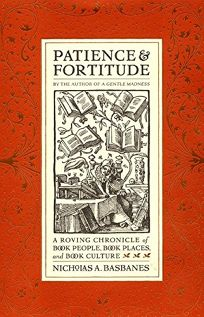 PATIENCE & FORTITUDE: A Roving Chronicle of Book People