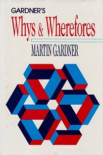 Gardners Whys & Wherefores