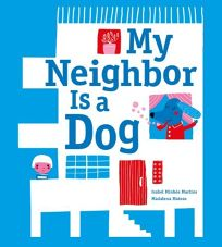 My Neighbor Is a Dog