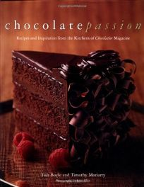 Chocolate Passion: Recipes and Inspiration from the Kitchens of I Chocolatier/I Magazine