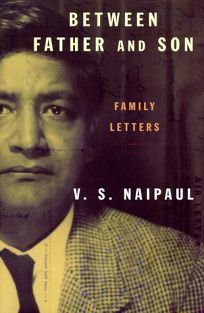 Between Father and Son: Family Letters