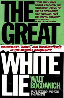 The Great White Lie: Dishonesty