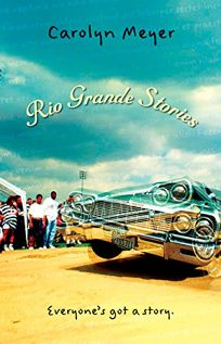 Rio Grande Stories