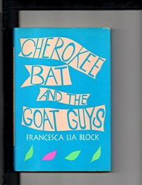 Cherokee Bat and the Goat Guys
