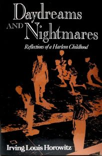Daydreams and Nightmares: Reflections on a Harlem Childhood