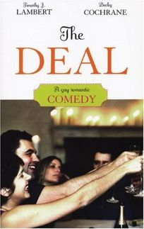THE DEAL: A Gay Romantic Comedy