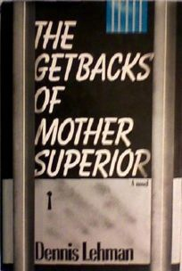 The Getbacks of Mother Superior