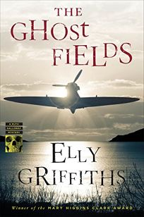 The Ghost Fields: A Ruth Galloway Mystery