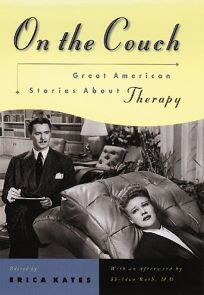 On the Couch: Great American Stories about Therapy