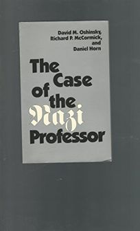 Case of the Nazi Professor