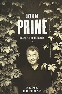 John Prine: In Spite of Himself