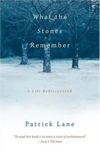 What the Stones Remember: A Life Rediscovered
