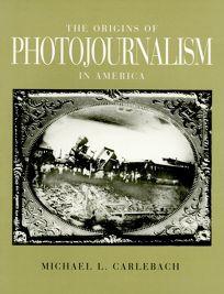 Origins Photojrnlsim Amer PB