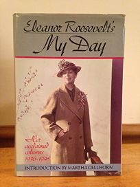 Eleanor Roosevelts My Day: Her Acclaimed Columns