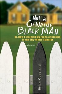 Not a Genuine Black Man: Or