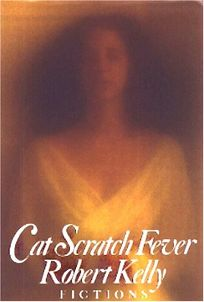 Cat Scratch Fever: Fictions