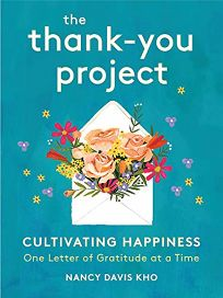 The Thank You Project: Cultivating Happiness One Letter of Gratitude at a Time