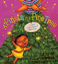 A Piata in a Pine Tree: A Latino Twelve Days of Christmas