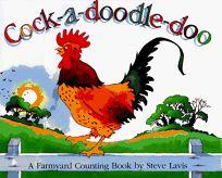 Cock-A-Doodle-Doo: 0a Farmyard Counting Book