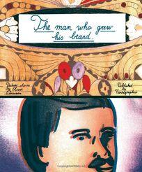 The Man Who Grew His Beard