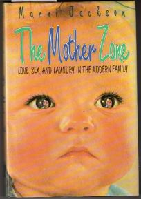 The Mother Zone: Love