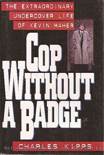 cop without a badge summary