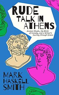 Rude Talk in Athens: Ancient Rivals