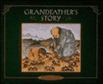 Grandfathers Story