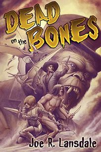 Dead on the Bones: Pulp on Fire