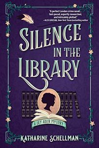 Silence in the Library: A Lily Adler Mystery