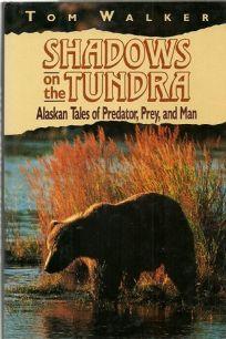 Shadows on the Tundra: Alaskan Tales of Predator