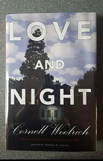 Love and Night: The Complete Short Fiction: Volume One