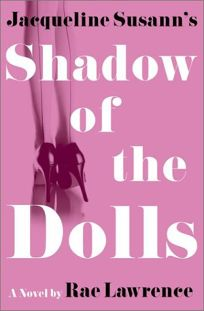 JACQUELINE SUSANNS SHADOW OF THE DOLLS