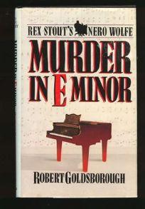 Murder in E Minor: A Nero Wolfe Mystery
