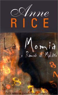 La Momia: O Ramses el Maldito = The Mummy of Ramses the Dammed