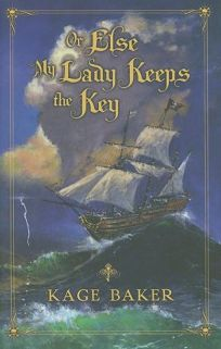 Or Else My Lady Keeps the Key