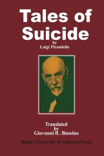Tales of Suicide: A Selection from Luigi Pirandellos Short Stories for a Year