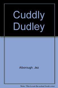 Cuddly Dudley