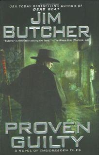 Proven Guilty: A Novel of the Dresden Files