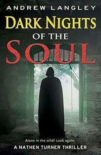 Dark Nights of the Soul: A Nathen Turner Thriller